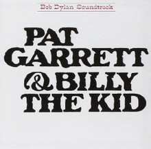 Bob Dylan - Pat Garrett And Billy The Kid (CD)