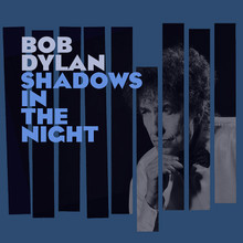 Bob Dylan - Shadows In The Night 2014 Album (CD)