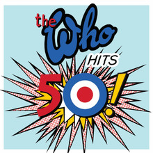 The Who - The Who Hits 50 (2 x CD)