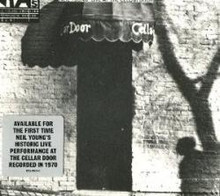 Neil Young - Live At The Cellar Door (CD)