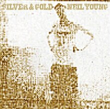 Neil Young - Silver And Gold (CD)