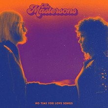 The Mastersons - No Time For Love (New CD)