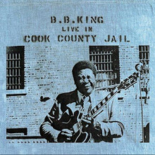 "B.B. King - Live In Cook County Jail (12"" VINYL LP)"