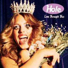 "Hole - Live Through This (12"" VINYL LP)"
