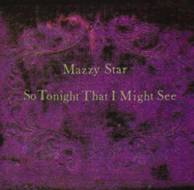 "Mazzy Star - So Tonight That I Might See (12"" VINYL LP)"