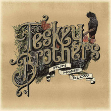The Teskey Brothers - Run Home Slow (CD ALBUM)