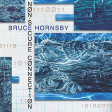 Bruce Hornsby - Non-Secure Connection (CD)