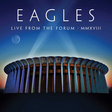 Eagles - Live From The Forum MMXVIII (2CD,BLU-RAY)