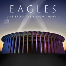 Eagles - Live From The Forum MMXVIII (2CD,DVD)