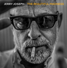 Jerry Joseph - The Beautiful Madness (NEW 2 VINYL LP)