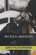 Reckless Abandon - Jared Feldschreiber (BOOK)