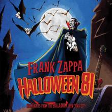 Frank Zappa - Halloween 81 (CD)