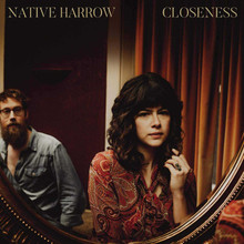 Native Harrow - Closeness (GOLD VINYL LP)