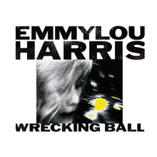 Emmylou Harris - Wrecking Ball (VINYL LP)