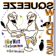 "Mike Watt  The Secondmen - In Quintessence (7"" VINYL) RECORD STORE DAY 2020"