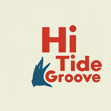 Hi Tide Groove - Various Artists (2 VINYL LP) RECORD STORE DAY RSD 2020