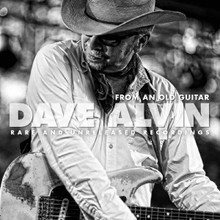 Dave Alvin - From An Old Guitar, Rare And Unreleased Recordings (CD)