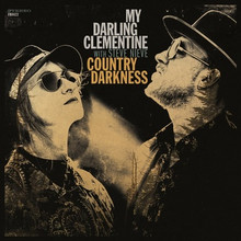 My Darling Clementine - Country Darkness (CD)