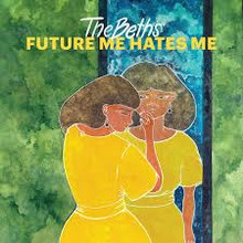 The Beths - Future Me Hates Me (NEON YELLOW VINYL LP)