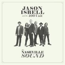 "Jason Isbell And The 400 Unit - The Nashville Sound (12"" VINYL LP)"