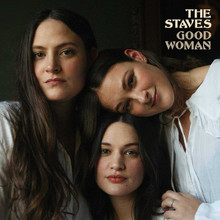 The Staves - Good Woman (CLEAR VINYL LP)