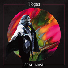 Israel Nash - Topaz (VINYL LP)