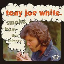 Tony Joe White - Smoke From The Chimney (VINYL LP)