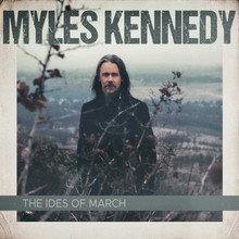 Myles Kennedy - The Ides Of March (CD)
