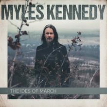 Myles Kennedy - The Ides Of March (2 VINYL LP)