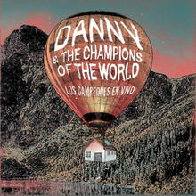 Danny & The Champions Of The World - Los Campeones en Vivo (2CD)
