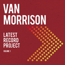Van Morrison - Latest Record Project Volume I (NEW 2CD)