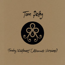Tom Petty - Finding Wildflowers, Alternate Versions (CD)