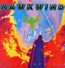 Hawkwind - Palace Springs Expanded Edition (2CD)