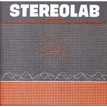 """Stereolab - The Groop Played Space Age Bachelor Pad Music (12"""" VINYL)"""