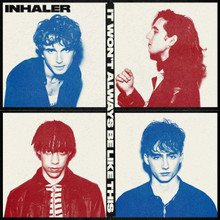 Inhaler - It Won't Always Be Like This (CD)