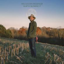 Hiss Golden Messenger - Quietly Blowing It (BLUE VINYL LP)