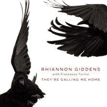 Rhiannon Giddens - They're Calling Me Home, Francesco Turrisi (CD)