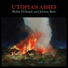 Bobby Gillespie & Jehnny Beth - Utopian Ashes (CD)