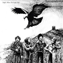 Traffic - When The Eagle Flies Remastered (VINYL LP)
