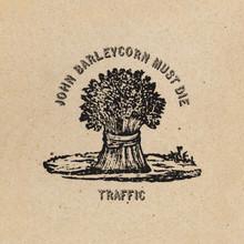 Traffic - John Barleycorn Must Die Remastered (VINYL LP)