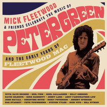 Mick Fleetwood and Friends - Celebrate the Music of Peter Green and the Early Years of Fleetwood Mac (2CD)