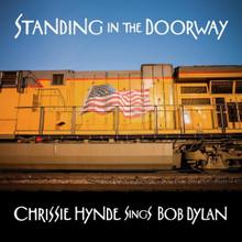 Chrissie Hynde Sings Bob Dylan - Standing in the Doorway (VINYL LP)