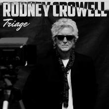 Rodney Crowell - Triage (VINYL LP)