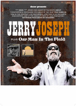 Jerry Joseph + Our Man In The Field, Saturday 2 October 2021 at Smokey Joe's (TICKET)