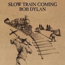 "Bob Dylan - Slow Train coming (12"" VINYL LP)"