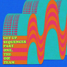 The Go! Team - Get Up Sequences Part One (TURQUOISE VINYL LP)