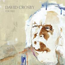 David Crosby - For Free (NEW CD)