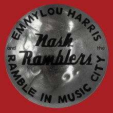 Emmylou Harris & The Nash Ramblers - Ramble in Music City: The Lost Concert (Live) (VINYL LP)
