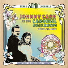 Johnny Cash - Bear's Sonic Journals: Johnny Cash, At the Carousel Ballroom, April 24, 1968 (2 VINYL LP)