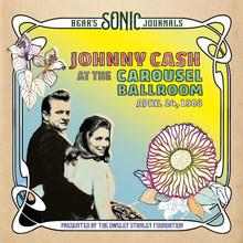 Johnny Cash - Bear's Sonic Journals: Johnny Cash, At the Carousel Ballroom, April 24, 1968 (CD)